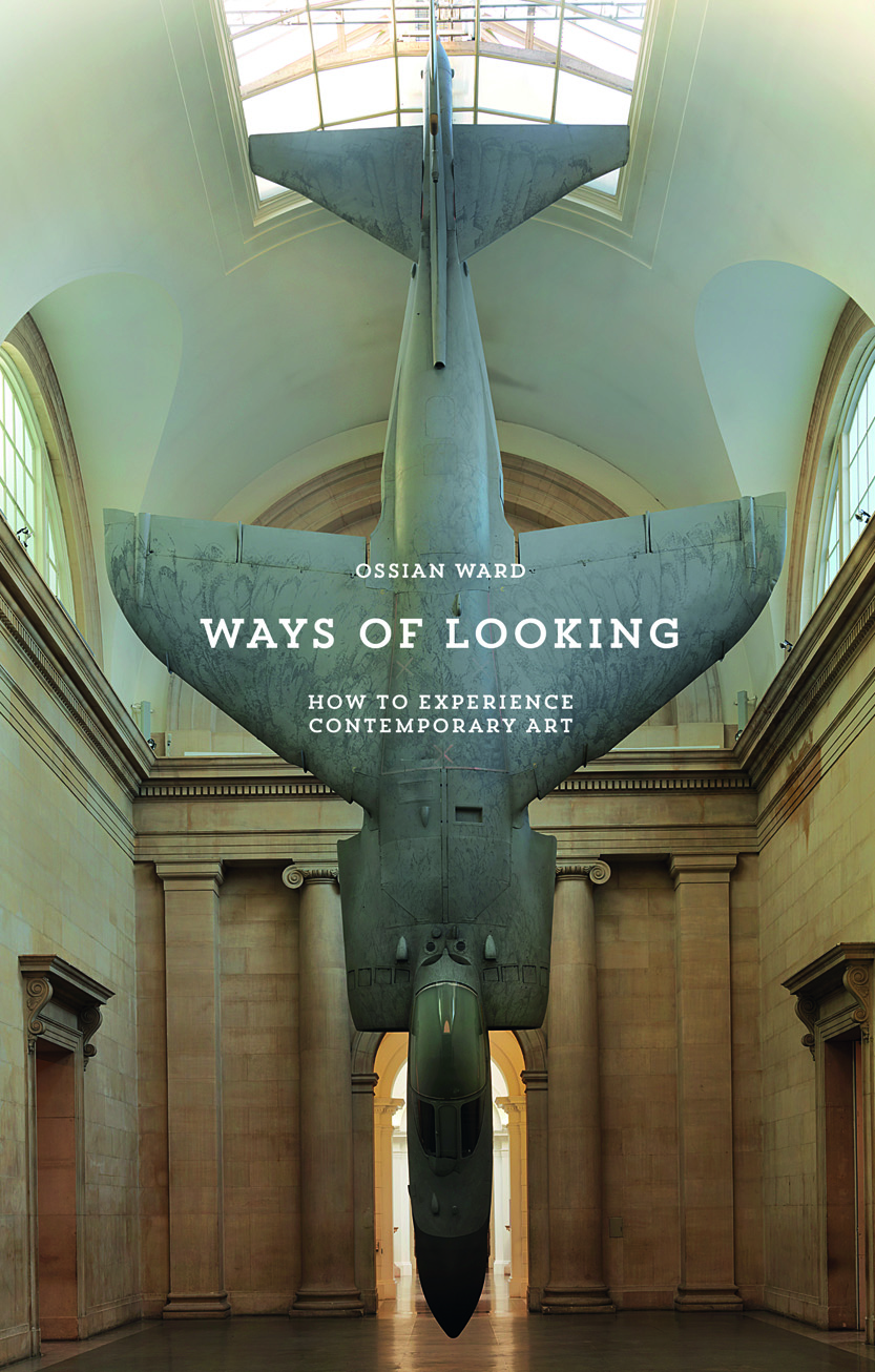 Ways Of Looking – How To Experience Contemporary Art